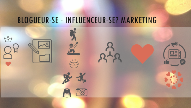 influence marketing blogueurs influenceurs